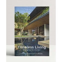 Timeless Living: Houses Under The Sun