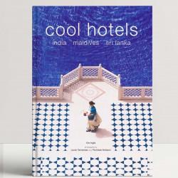 Cool Hotels: India, Maldives, Sri Lanka