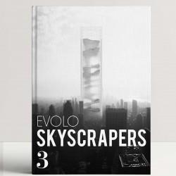 Evolo Skyscrapers 3: Visionary Architecture and Urban Design