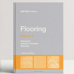 Flooring: Function and Technology: Standards, Solution Principles, Materials