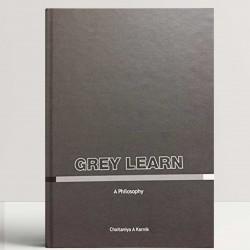 Grey Learn a philosophy