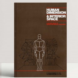 Human Dimension And Interior Space: A Source Book Of Design Reference Standards