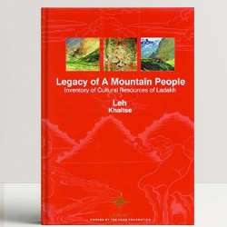 Legacy of Mountain People: Inventory of Cultural Resources of Ladakh 4 Vols.