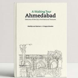 A Walking Tour Ahmedabad