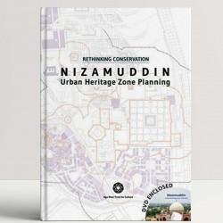 Rethinking Conservation Nizamuddin: Urban Heritage Zone Planning
