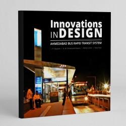 Innovations in Design Ahmedabad Bus Rapid Transit System