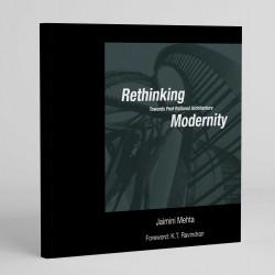 Rethinking Modernity: Towards Post Rational Architecture