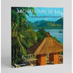 Architecture of Bali: A Sourcebook of Traditional & Modern Forms