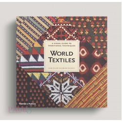 World Textiles: A Visual Guide to Traditional Techniques