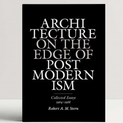 Architecture on the Edge of Postmodernism – Collected Essays 1964–1988