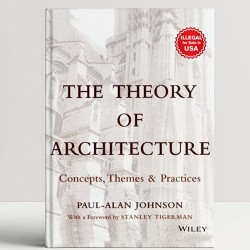 Theory Of Architecture: Concepts, Themes And Practices