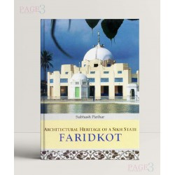 Architectural Heritage of a Sikh State - Faridkot