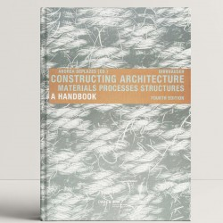 Constructing Architecture: Materials, Processes, Structures