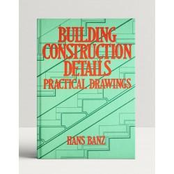 Building Construction Details Practical Drawings