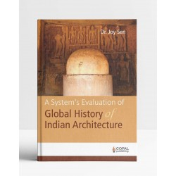 A System's Evaluation for Global History of Indian Architecture