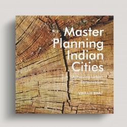 Master Planning Indian Cities: Achieving Urban Renaissance