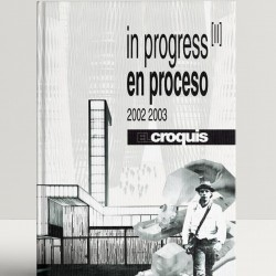 El Croquis: In Progress Ii (2002-2003)