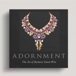 Adornment: The Art of Barbara Natoli Witt