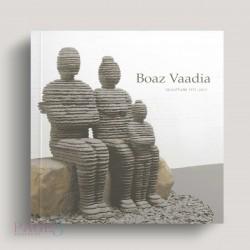 Boaz Vaadia: Sculpture 1971 - 2012