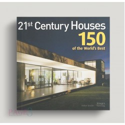 21st Century Houses : 150 of the World's Best