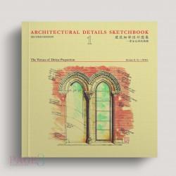 Architectural Details Sketchbook: The Virtues Of Divine Proportion