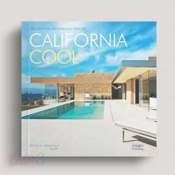 California Cool: Residential Modernism Reborn