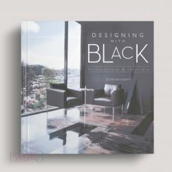 Designing With Black: Architecture & Interiors