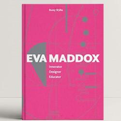 Eva Maddox: Innovator, Designer, Educator