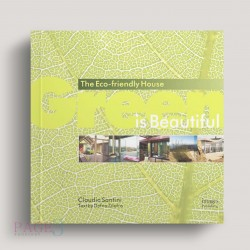 Green is Beautiful: The Eco-Friendly House