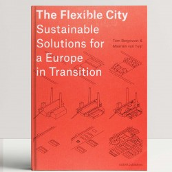 The Flexible City: Sustainable Solutions for a Europe in Transition