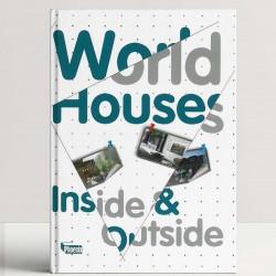World Houses: Inside & Outside