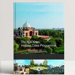 The Aga Khan Historic Cities Programme