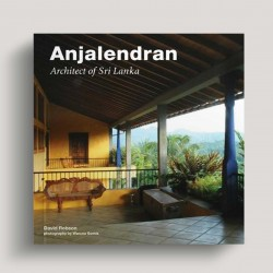 Anjalendran Architect Of Sri Lanka